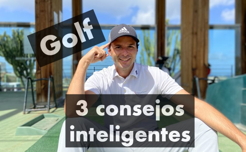 JUGAR AL GOLF. 3 consejos INTELIGENTES para los jugadores de golf que se inician.